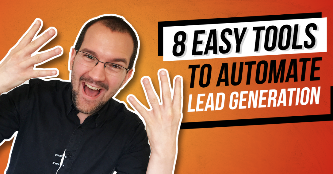 8 Best Marketing Automation Tools for Easier Lead Generation