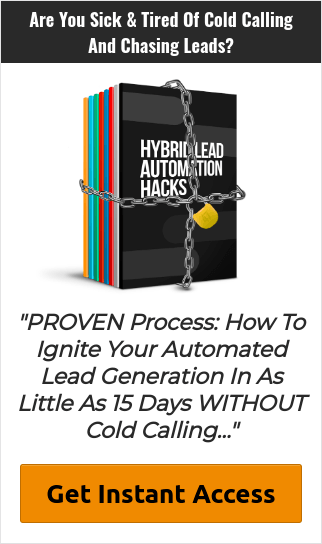 How To Ignite Your Automated Lead Generation In As Little As 15 Days WITHOUT Cold Calling...
