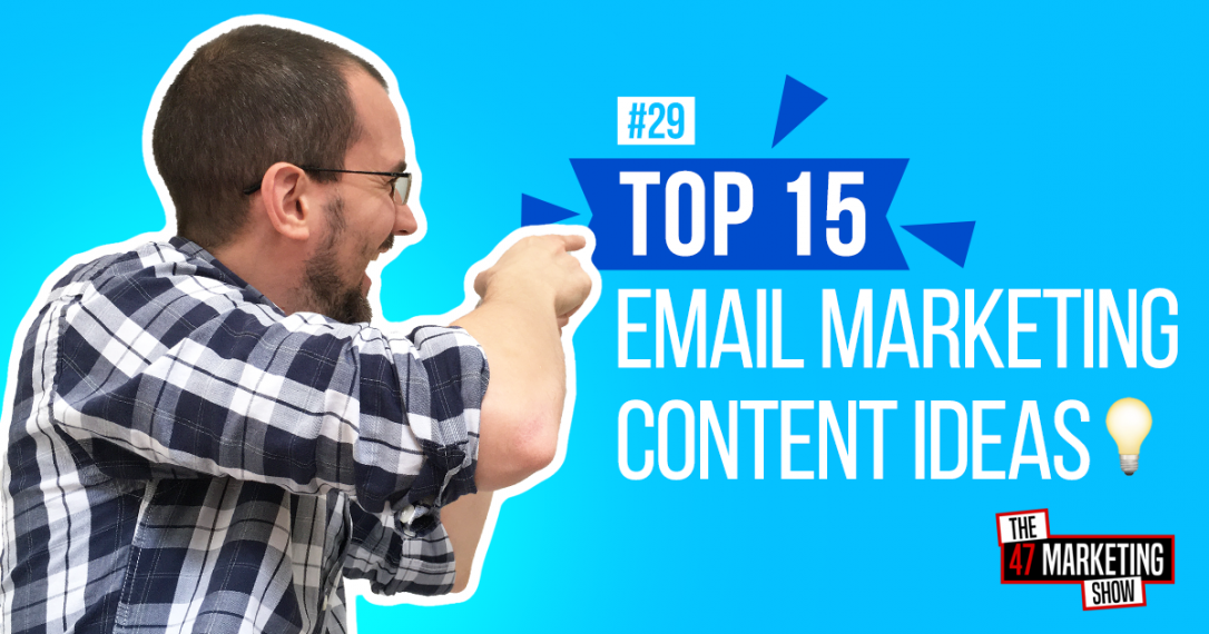 15 Email Marketing Content Ideas to Improve Lead Generation