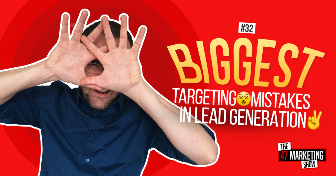 10 BIGGEST Mistakes That Make Lead Generation Fail - Part 2