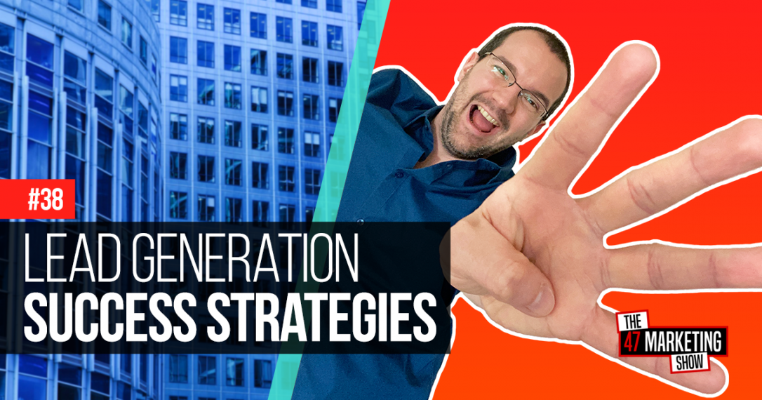 4 Amazing Lead Generation Strategies To Succeed In 2020