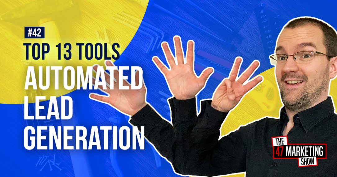 Top 13 Tools For Lead Generation and Marketing Automation