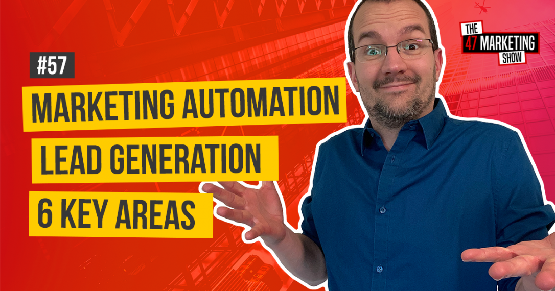 6 Key Areas of Marketing Automation In Lead Generation