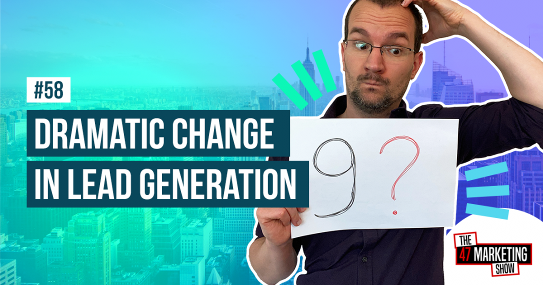 9 Questions That Dramatically Changed My Lead Generation