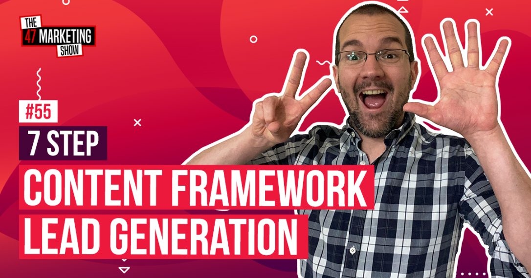 Content Framework: Lead Generation & Marketing Automation