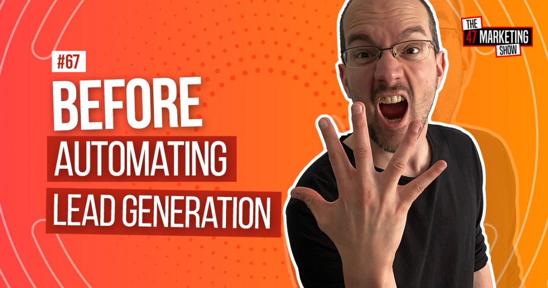 5 Things I Wish I Knew BEFORE Automating My Lead Generation