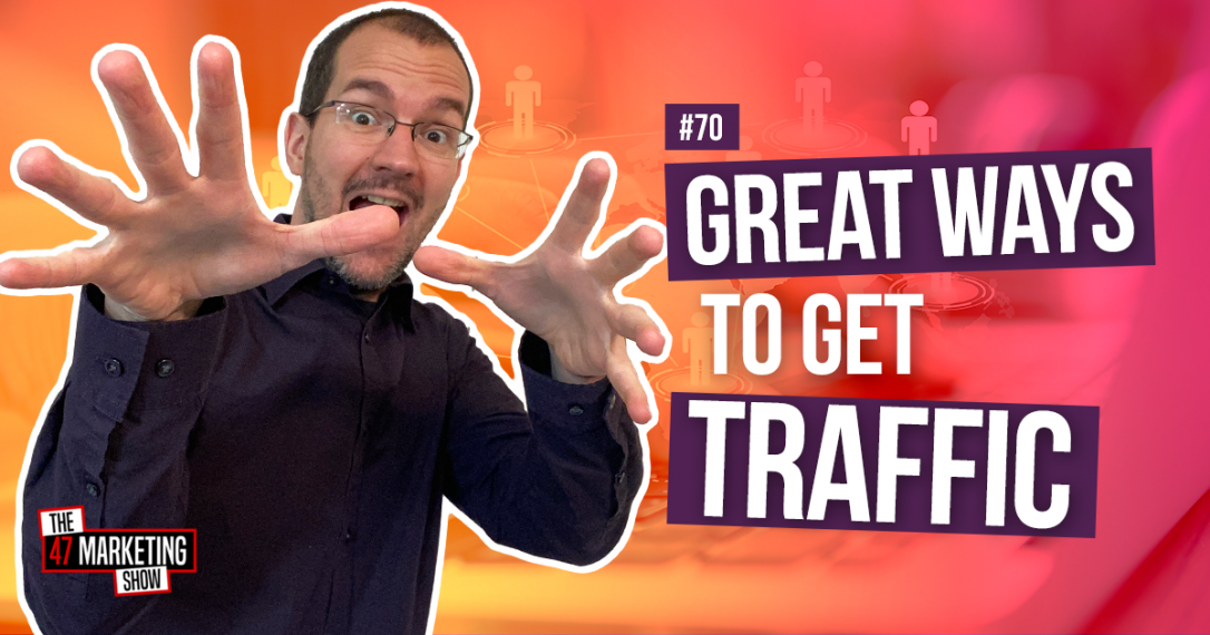 17 Ways To Get Traffic To Your Landing Pages and Funnels - Part 2