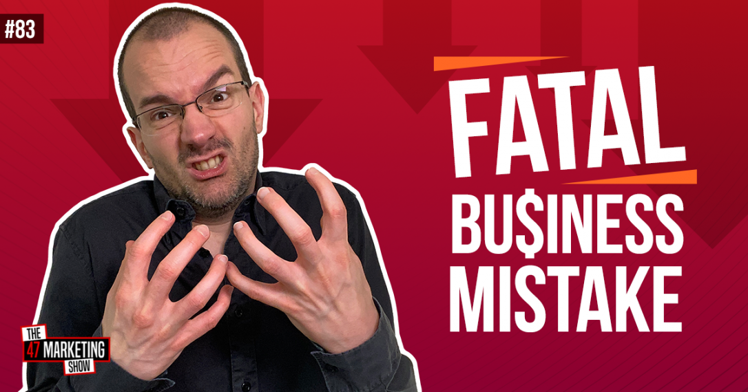 Avoid This Fatal Marketing Mistake to Grow Your Business