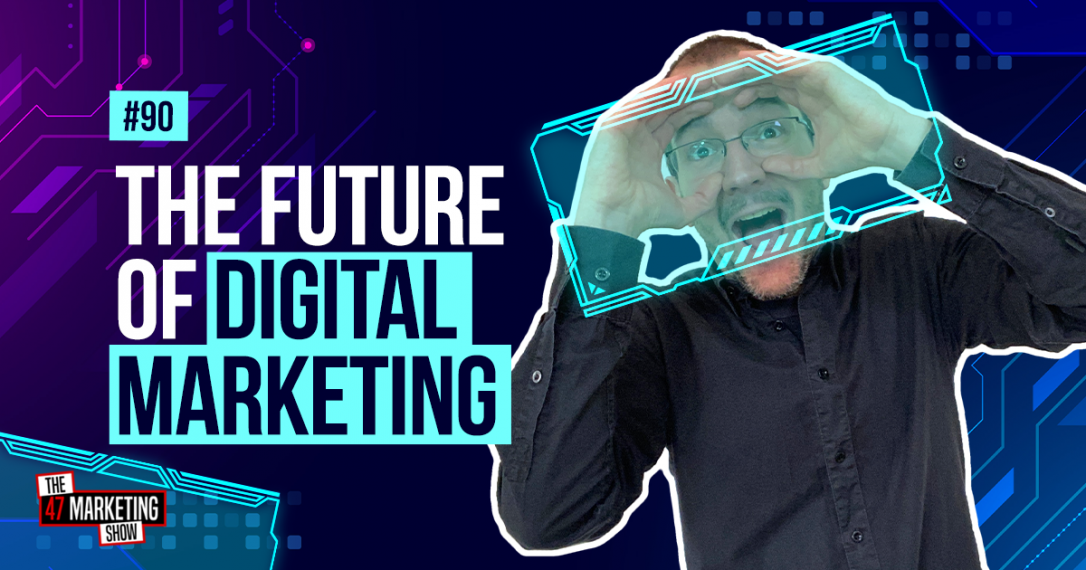 7 Digital Marketing Predictions For 2021 And Beyond