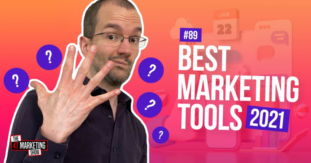 Top 5 Best Digital Marketing Tools For 2021
