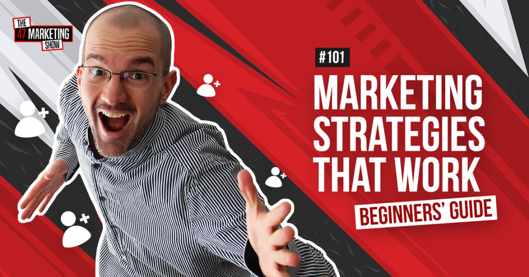 Digital Marketing For Beginners: The Best 9 Strategies