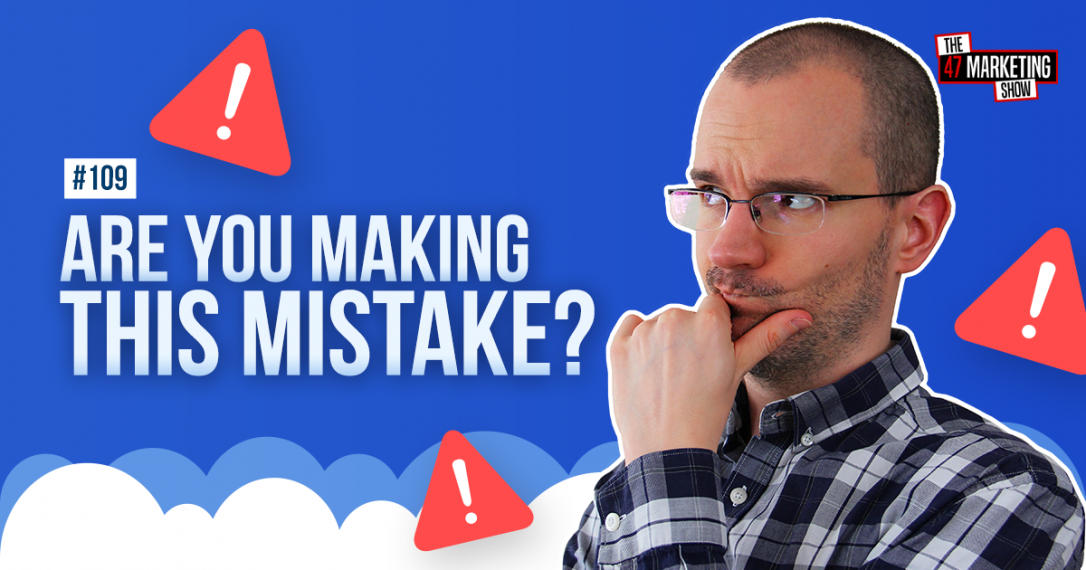 Avoid This Mistake to Scale Your Business & Digital Marketing